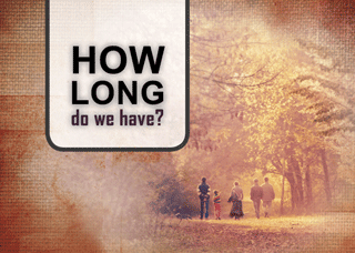 How Long Do We Have?