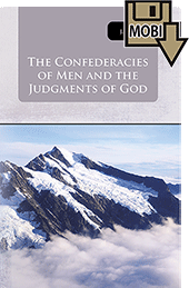 The Confederacies of Men and the Judgments of God by John Gifford Bellett