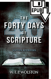 Forty Days of Scripture by Walter Thomas Prideaux Wolston