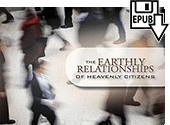 The Earthly Relationships of Heavenly Citizens by James Lampden Harris