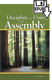 Discipline and Unity of the Assembly by John Nelson Darby
