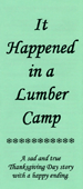 It Happened in a Lumber Camp