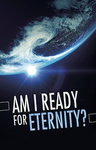 Am I Ready for Eternity?