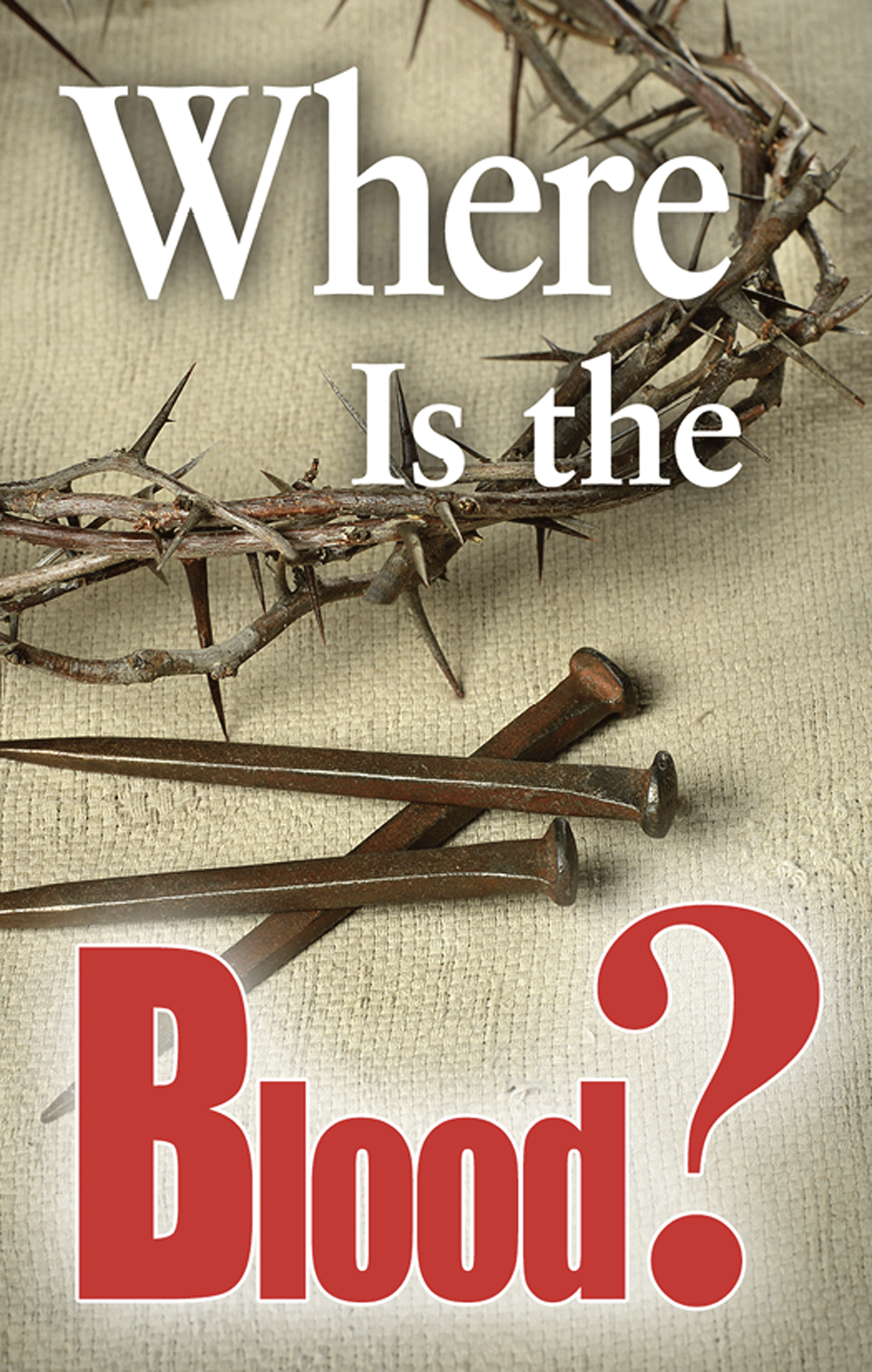 Gospel Tract, Where Is the Blood?, Full-Color Tract, H A