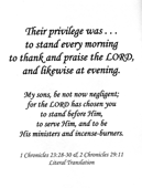 "Small Frameable 8.5"" x 11"" Levites' Privilege Calligraphy Text: 1 Chronicles 23:28a & 30b and 2 Chronicles 29:11 by ShareWord Wall Witness"