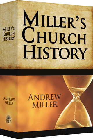 Miller's Church History by Andrew Miller