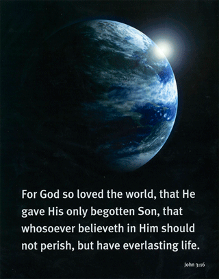 "8"" x 10"" Small Frameable Poster Text Card: (Earth in Space) For God . . . life. John 3:16 (full verse) by IBH"