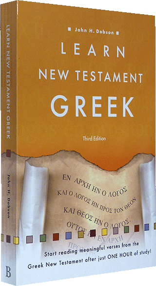 Learn New Testament Greek: Third Edition by J.H. Dobson