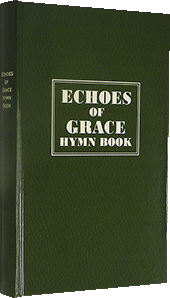 Echoes of Grace Hymn Book: New Updated Music Edition by Upgraded by D. Kulp