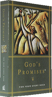 God's Promises for Your Every Need: Encouragement From the Word of God by A.L. Gill, Compiler