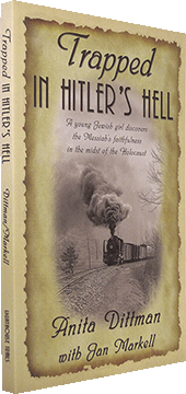 Trapped in Hitler's Hell by Anita Dittman & Jan Markell