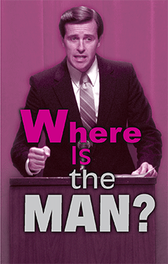 Where Is the Man?