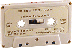 An Empty Vessel Filled by Clarence E. Lunden
