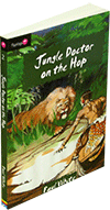 Jungle Doctor on the Hop: Hospital Series #2 by Paul Hamilton Hume White