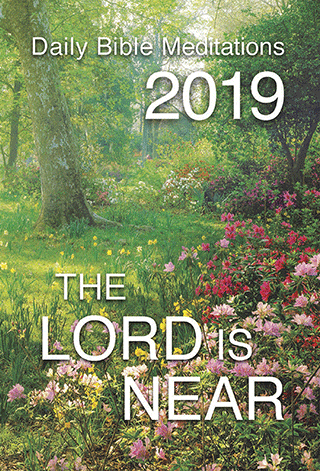the lord is near calendar daily bible meditations christian 5321