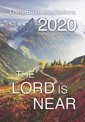 2020 The Lord Is Near Calendar: Daily Bible Meditations