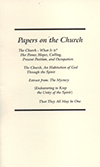 Papers on the Church: The Church — What Is It? Her Power, Hopes, Calling, Present Position and Occupation by John Nelson Darby, Thomas Blackburn Baines, & Others