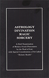 Astrology - Magic - Divination - Sorcery by Thomas M. Clement