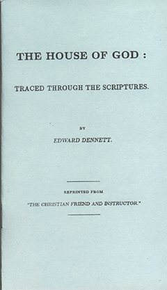 The House Of God Traced Through The Scriptures by Edward B. Dennett