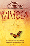 Mimosa by Amy Wilson Carmichael