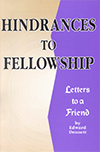 Hindrances to Fellowship by Edward B. Dennett