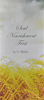 Soul Nourishment First by George Ferdinand Muller