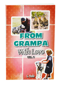 From Grampa With Love by Lorne Yade