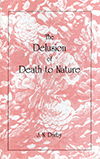 The Delusion of Death to Nature by John Nelson Darby