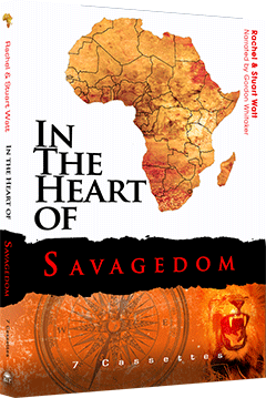 In the Heart of Savagedom by Rachel Watt & Stuart Watt