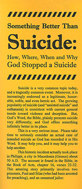 Something Better Than Suicide: How, Where, When and Why God Stopped a Suicide by John A. Kaiser