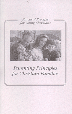 Parenting Principles for Christian Families: Practical Precepts for Young Christians by L. Douglas Nicolet