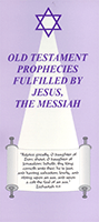 Old Testament Prophecies Fulfilled by Jesus the Messiah