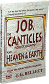 Job, the Canticles & Heaven and Earth by John Gifford Bellett