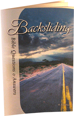 Backsliding: Bible Questions and Answers, Chapter 9 by Harold Primrose Barker