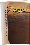 Prayer: Bible Questions and Answers, Chapter 11 by Harold Primrose Barker