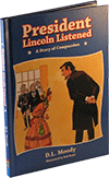 President Lincoln Listened by D.L. Moody