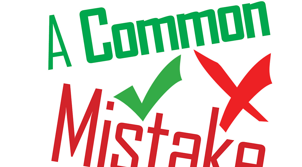 A Common Mistake–Large Print Tract