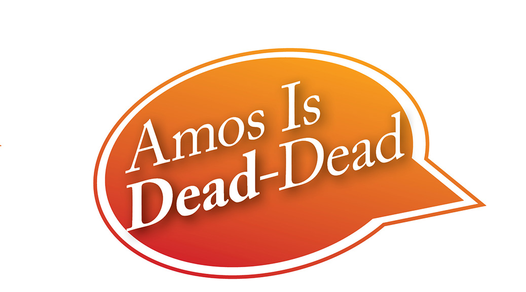 Amos Is Dead-Dead–Large Print Tract