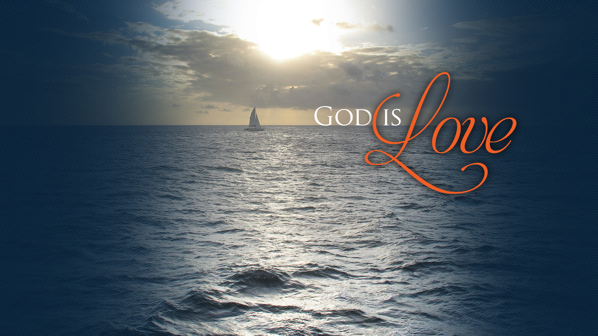 Sailboat–1 John 4:16–Wallpaper