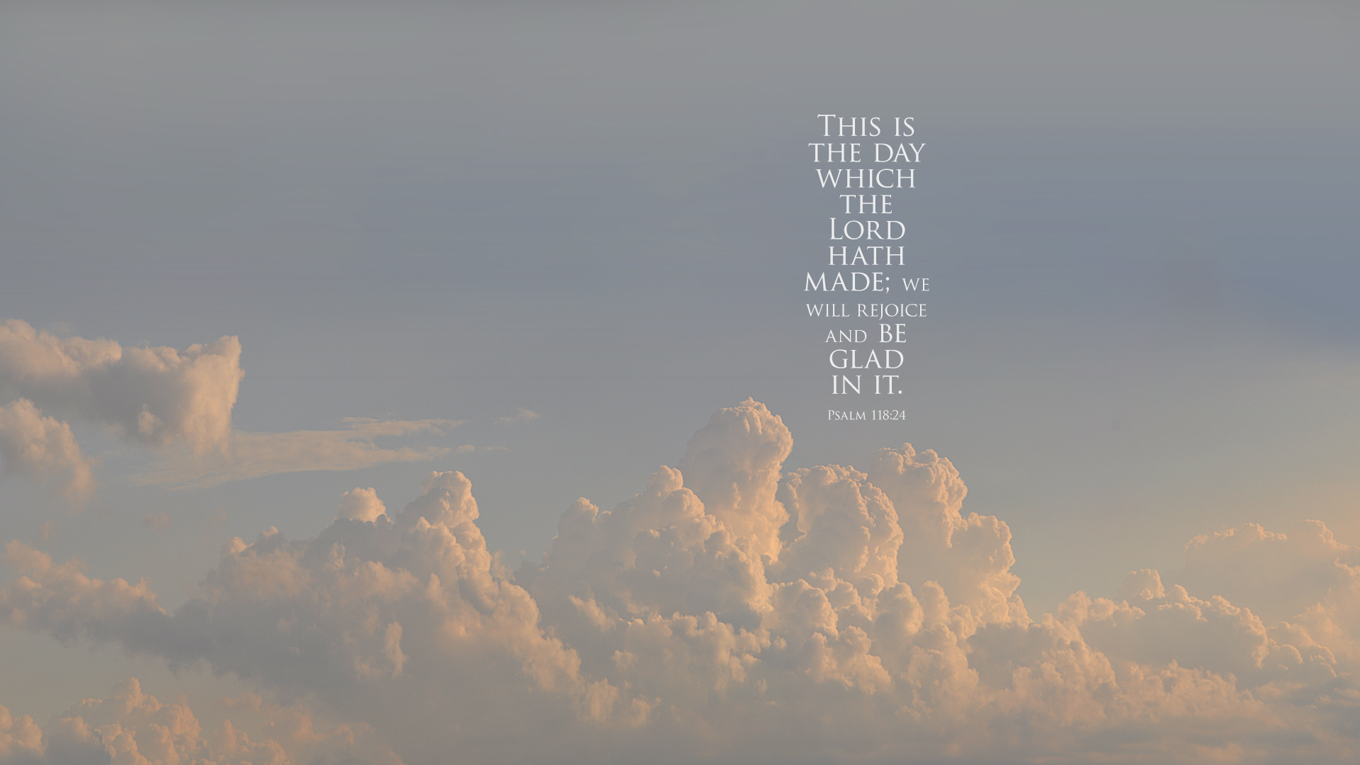 Clouds Chicago–Psalm 118:24–Wallpaper