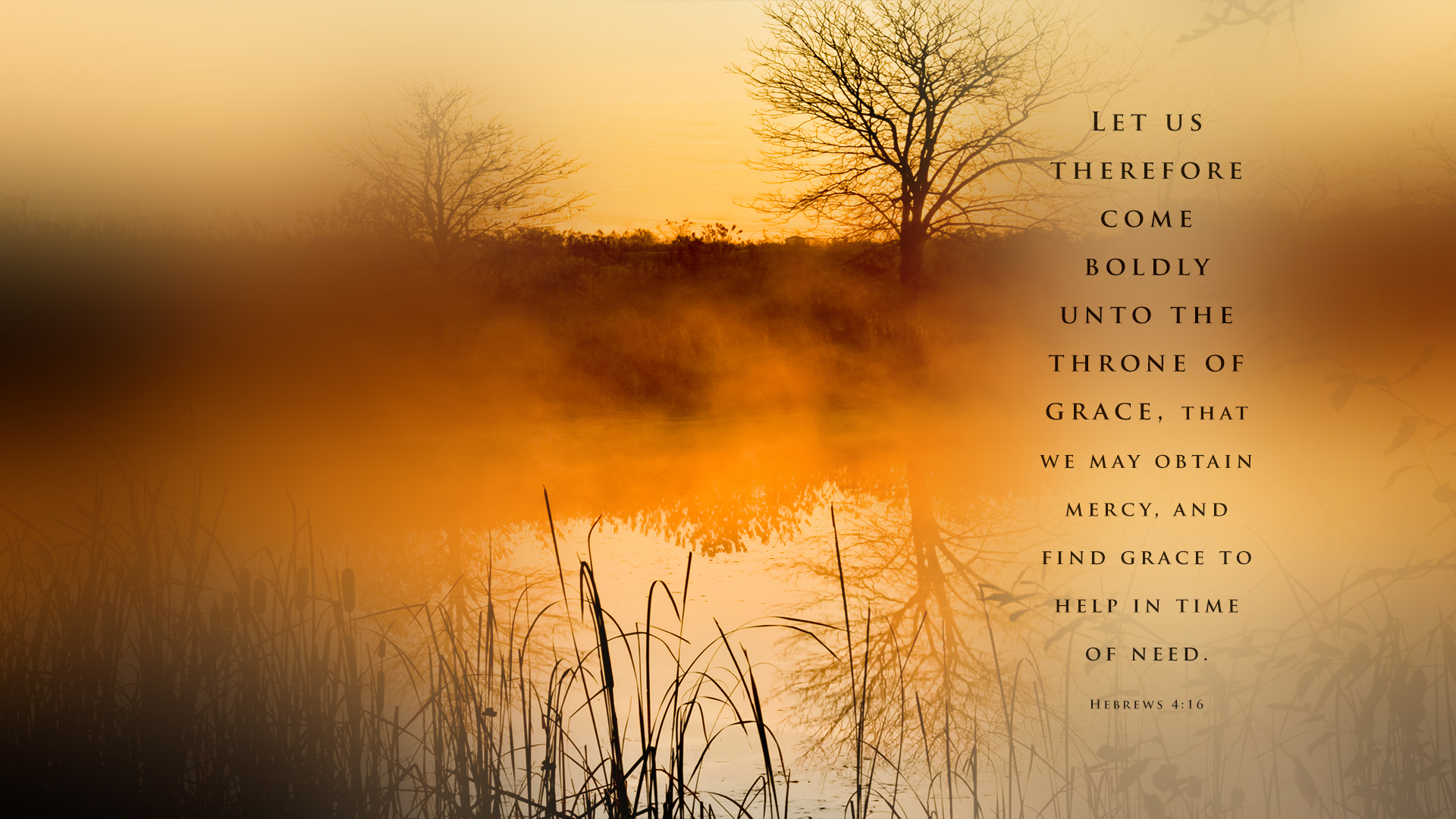 Country Sunrise–Hebrews 4:16–Wallpaper