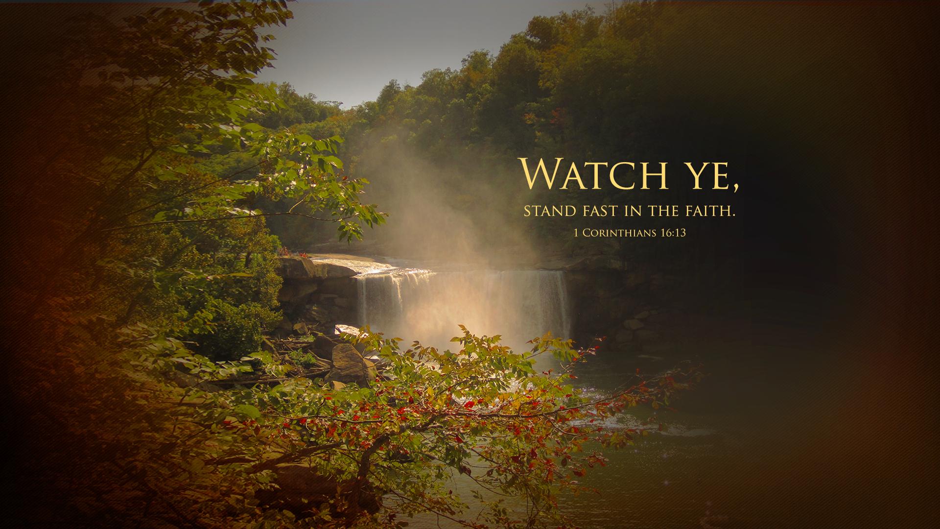 Cumberland Falls KY–1 Corinthians 16:13–Wallpaper
