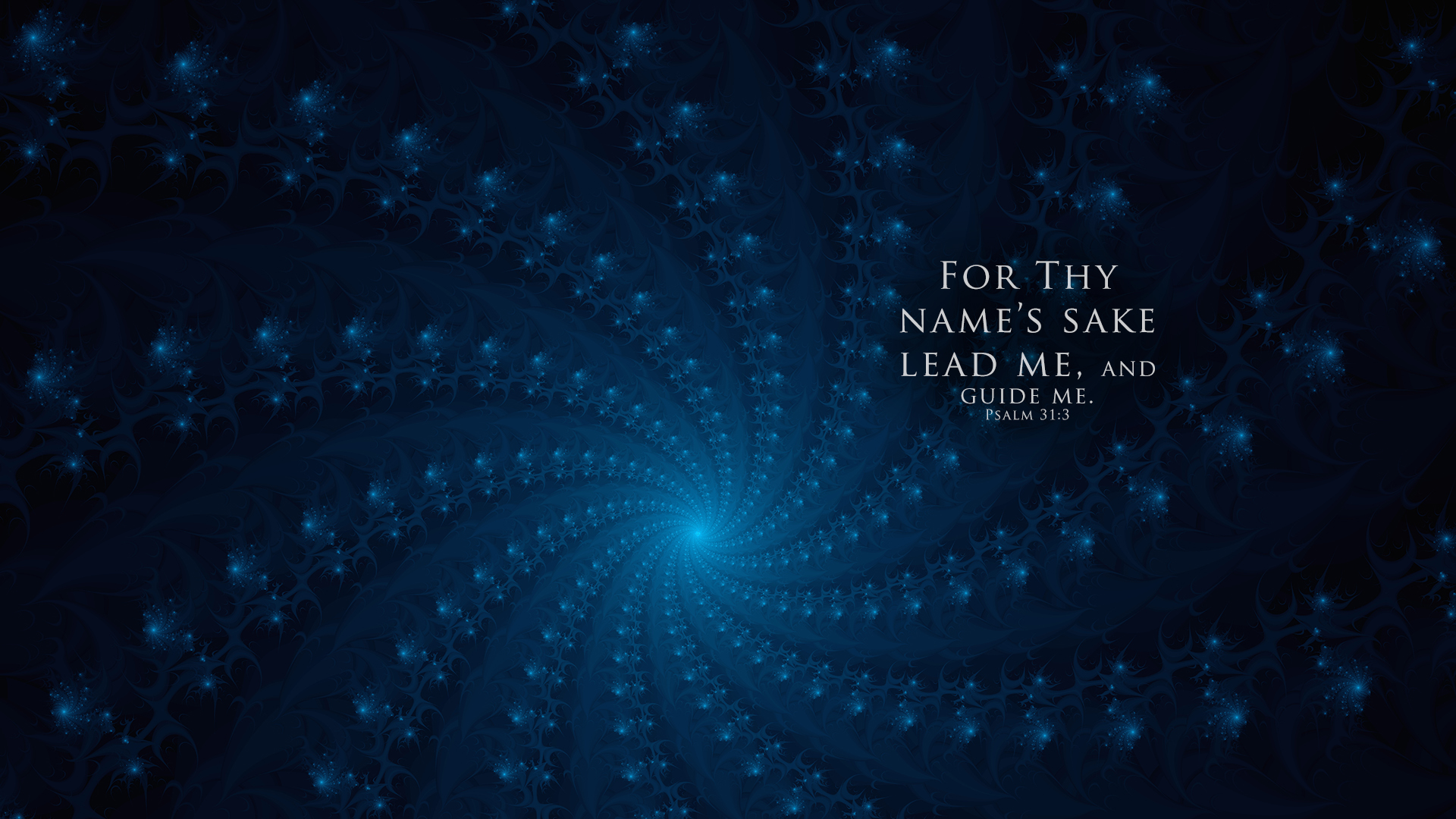 Fractal–Psalm 31:3–Wallpaper