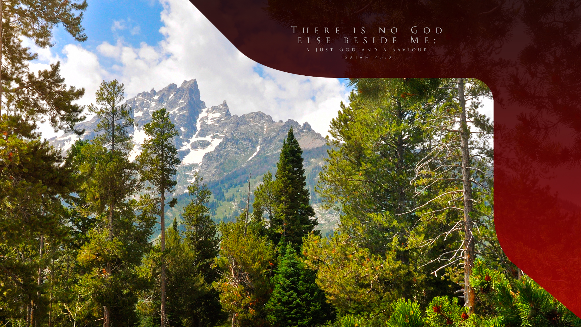 Grand Tetons Rest–Isaiah 45:21–Wallpaper