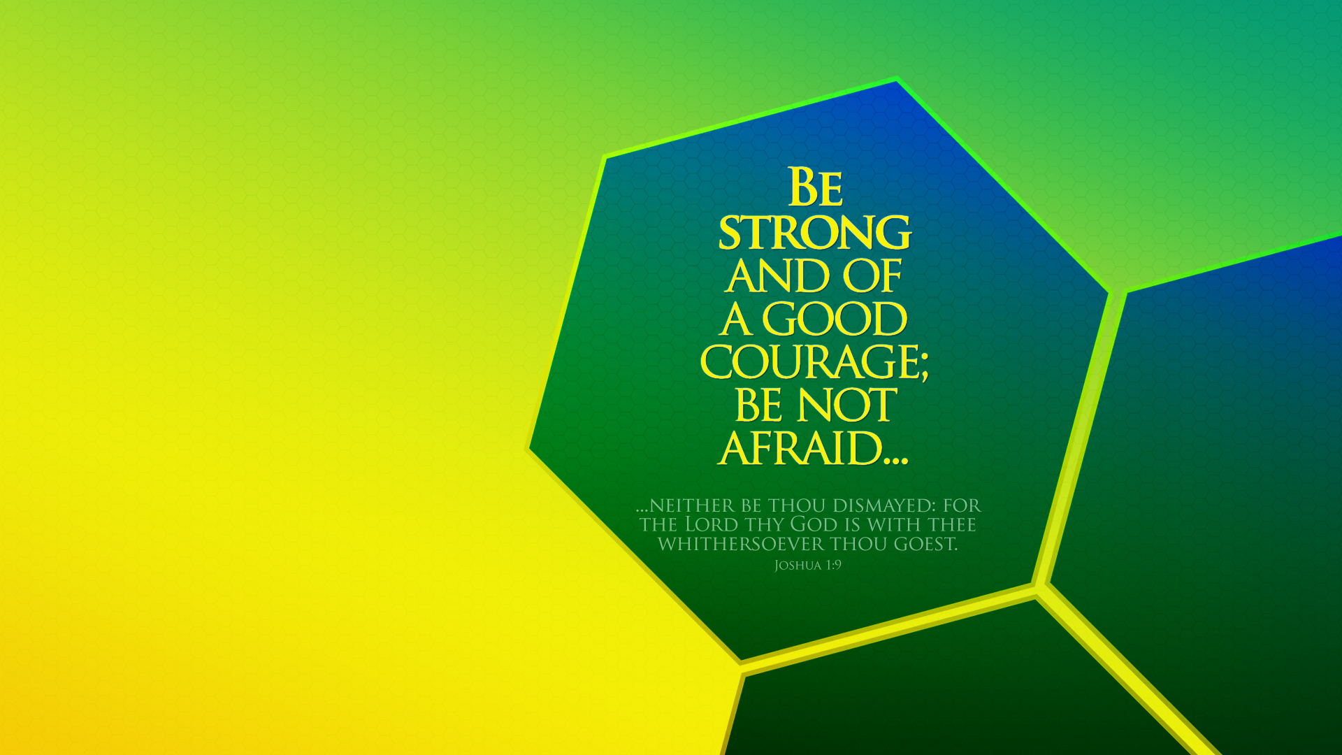 Green Honeycomb–Joshua 1:9–Wallpaper