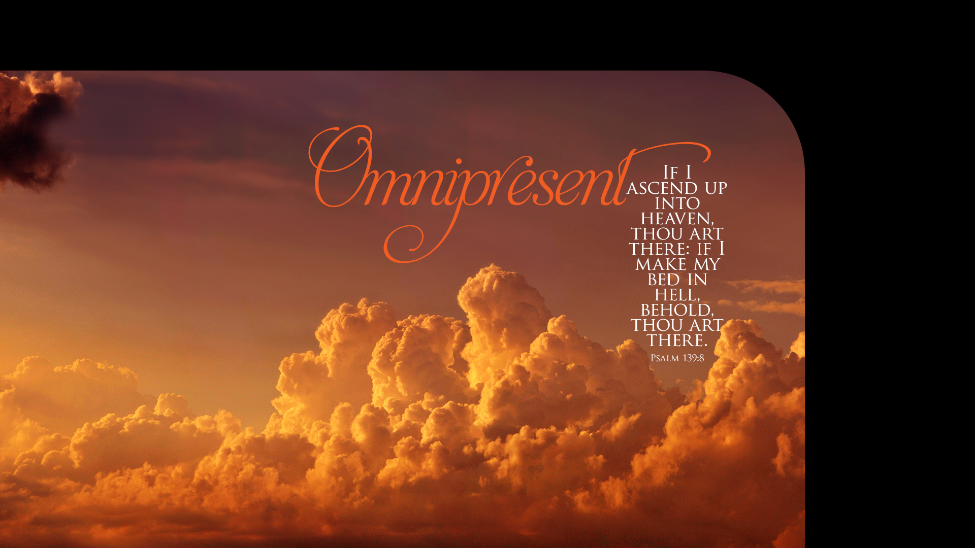 Clouds2 Omnipresent–Psalm 139:8–Wallpaper
