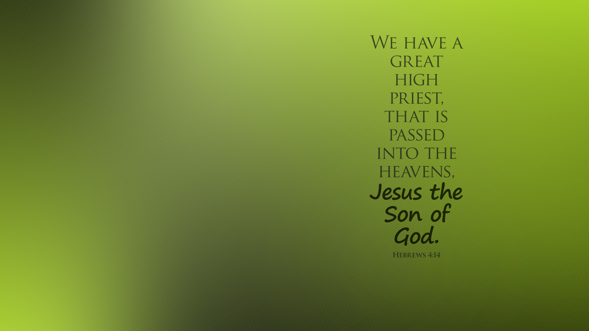 Abstract Green–Hebrews 4:14–Wallpaper
