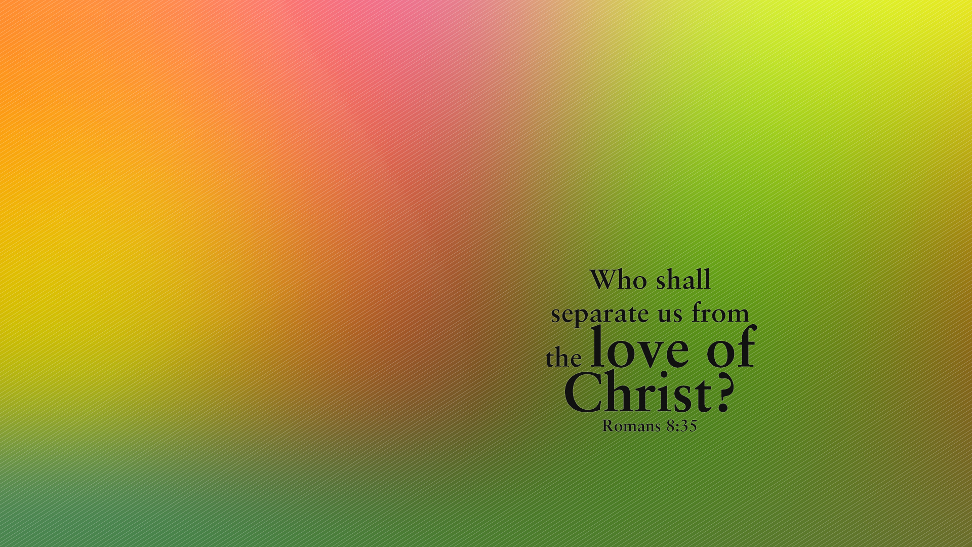Abstract Green Pink–Romans 8:35–Wallpaper