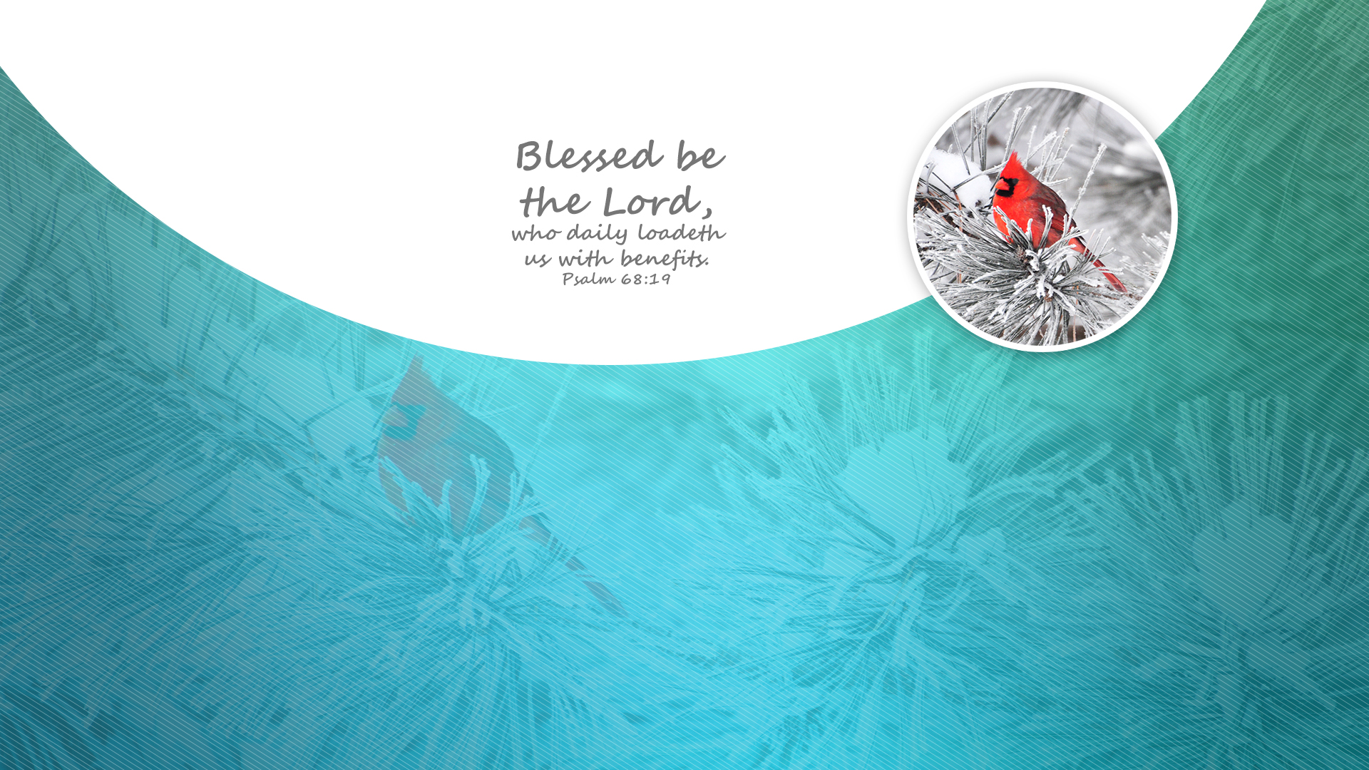 Season Winter–Psalm 68:19–Wallpaper