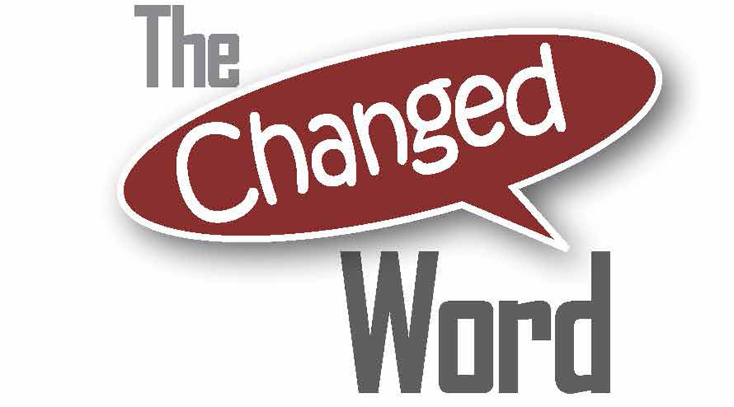 The Changed Word–Large Print Tract